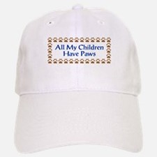 All My Children Have Paws 3 Baseball Baseball Cap