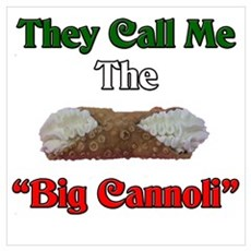 They Call Me The Big Cannoli Canvas Art