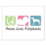 Peace, Love, Ridgebacks Small Poster