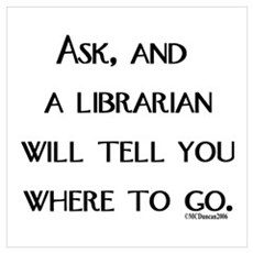 Ask, and a librarian will tel Framed Print