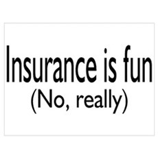 Insurance Is Fun (No, Really) Poster
