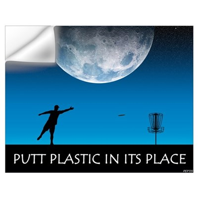 Putt Plastic In Its Place Wall Decal