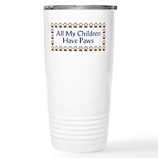 All My Children Have Paws 3 Travel Mug