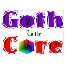 Goth to the Core Poster