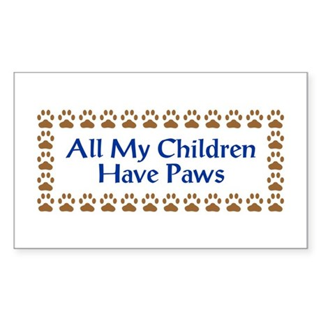 All My Children Have Paws 3 Sticker (Rectangle)