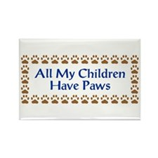 All My Children Have Paws 3 Rectangle Magnet