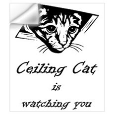 Ceiling Cat is Watching You Wall Decal