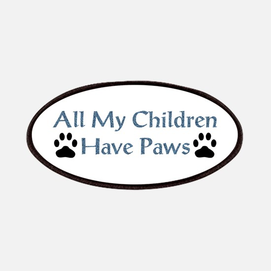 All My Children Have Paws 4 Patches