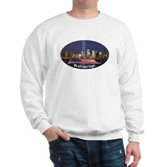 9-11 We Will Never Forget Sweatshirt