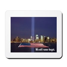 9-11 We Will Never Forget Mousepad