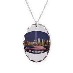 9-11 We Will Never Forget Necklace