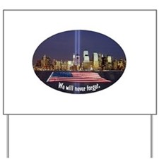 9-11 We Will Never Forget Yard Sign