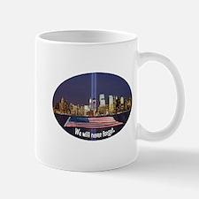 9-11 We Will Never Forget Mug