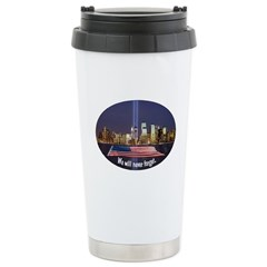 9-11 We Will Never Forget Travel Mug