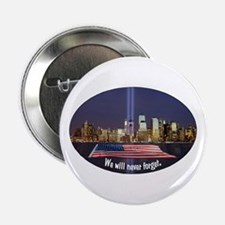"""9-11 We Will Never Forget 2.25"""" Button"""