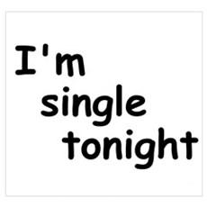 I'm single tonight Poster