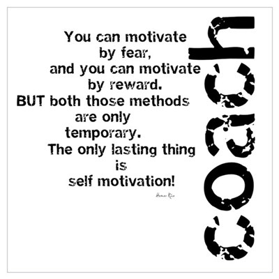 Self Motivation Black Poster