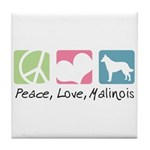 Peace, Love, Malinois Tile Coaster