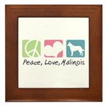 Peace, Love, Malinois Framed Tile
