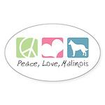 Peace, Love, Malinois Sticker (Oval 10 pk)