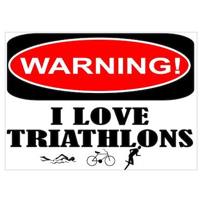 i love triathlons Poster