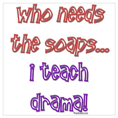 Who needs the soaps...drama Poster