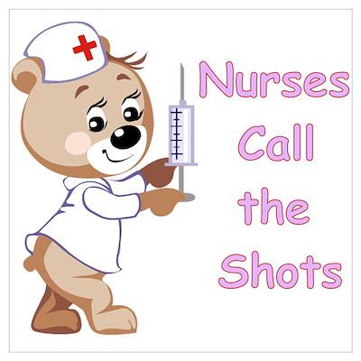 Nurses Call the Shots Poster
