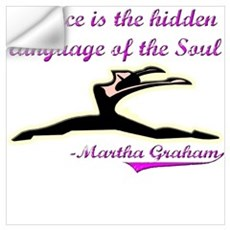 Dance Quote Gift Items Wall Decal