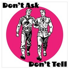 Don't Ask, Don't Tell Poster