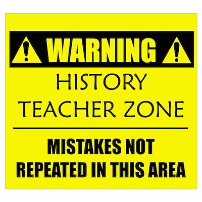 WARNING: History Teacher Poster