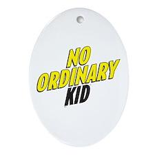 No Ordinary Kid Ornament (Oval)