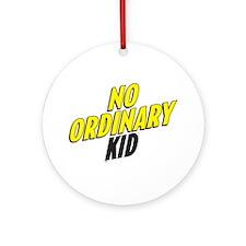 No Ordinary Kid Ornament (Round)