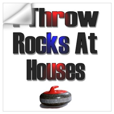 I Throw Rocks At Houses Wall Decal
