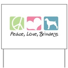 Peace, Love, Brittanys Yard Sign