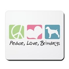 Peace, Love, Brittanys Mousepad