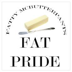 Fatty McButter Pride Poster