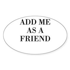 Add Me As A Friend Decal