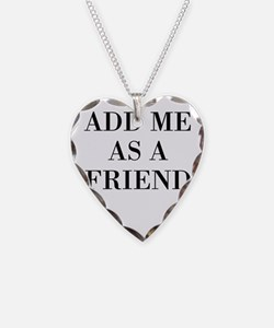 Add Me As A Friend Necklace