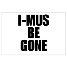 I-MUS Be Gone Canvas Art