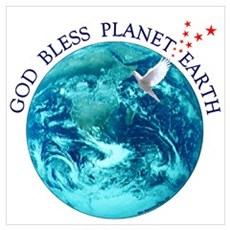 God Bless Planet Earth Poster