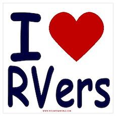 I Love (Heart) RVers Poster
