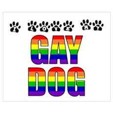 I Love My Gay Dog Poster
