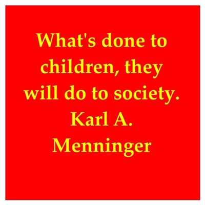 Karl Menninger quote Poster