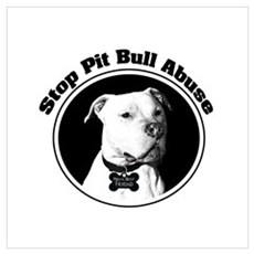 Stop Pitbull Abuse Poster