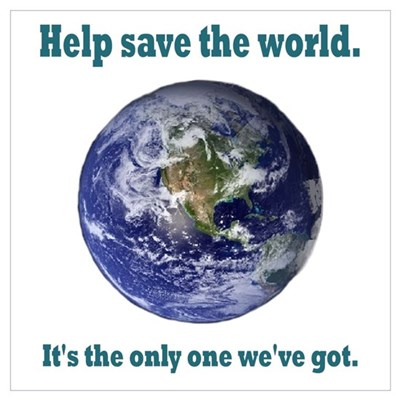 Help save the world Poster