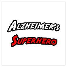 """""""Alzheimer's Superhero"""" Poster"""