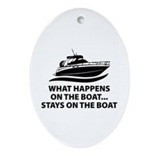 What Happens On The Boat Ornament (Oval)