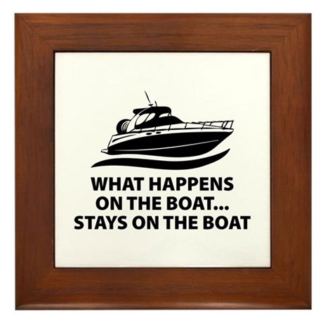 What Happens On The Boat Framed Tile