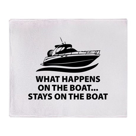 What Happens On The Boat Throw Blanket