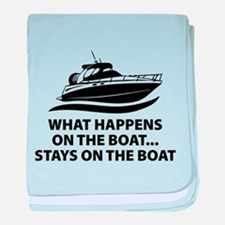 What Happens On The Boat baby blanket